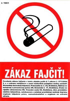 I 1661 S Zákaz fajčiť ! +znenie zákona 374/2004 samolepka A6